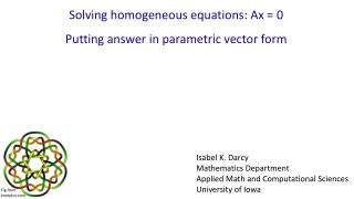 Solving homogeneous equations: Ax = 0  Putting answer in parametric vector form