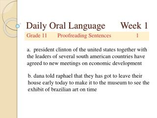 Daily Oral Language 	Week 1