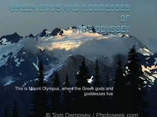 Greek gods and goddesses of  The Odyssey