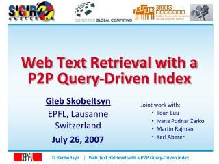 Web Text Retrieval with a P2P Query-Driven Index