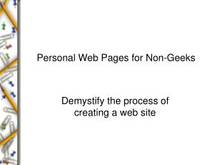 Personal Web Pages for Non-Geeks