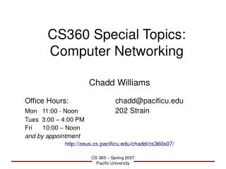 CS360 Special Topics: Computer Networking