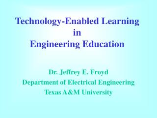 Technology-Enabled Learning in Engineering Education