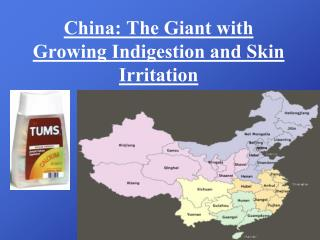 China: The Giant with Growing Indigestion and Skin Irritation