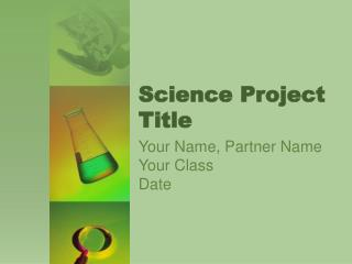 Science Project Title