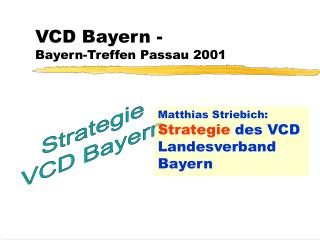 VCD Bayern -  Bayern-Treffen Passau 2001