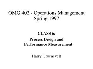 OMG 402 - Operations Management Spring 1997