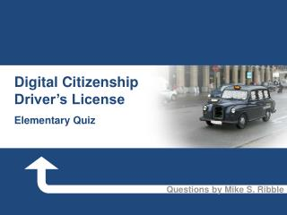 Digital Citizenship Driver's License