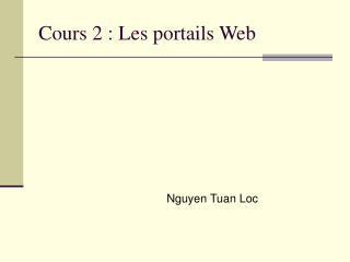 Cours 2 : Les portails Web