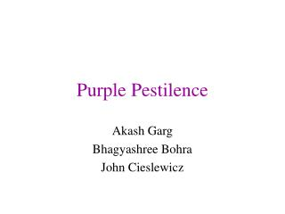 Purple Pestilence