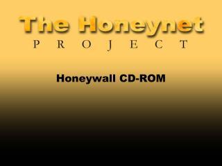 Honeywall CD-ROM