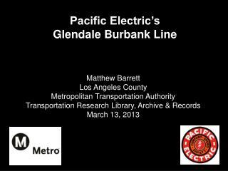 Pacific Electric's  Glendale Burbank Line