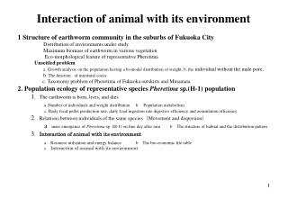 Interaction of animal with its environment