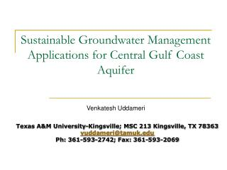 Sustainable Groundwater Management Applications for Central Gulf Coast Aquifer