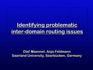 Identifying problematic  inter-domain routing issues