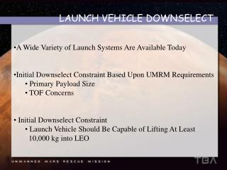 LAUNCH VEHICLE DOWNSELECT