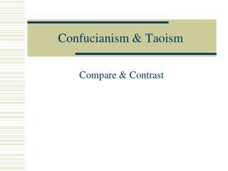 Confucianism & Taoism