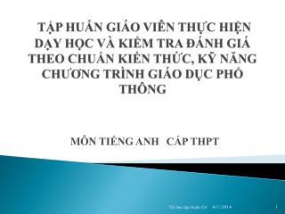 TP HUN GI O VI N THC HIN DY HC V  KIM TRA   NH GI  THEO CHUN KIN THC, K NANG CHUONG TR NH GI O DC PH TH NG