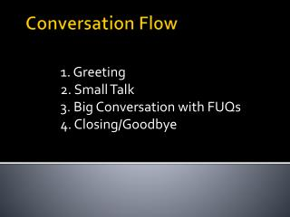Conversation Flow