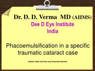 Dr. D. D. Verma  MD  (AIIMS) Dee D Eye Institute India