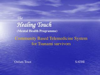 The  Healing Touch (Mental Health Programme)
