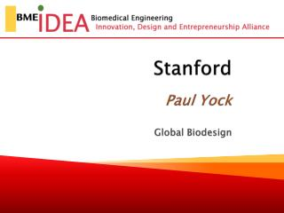 Stanford Paul Yock Global  Biodesign