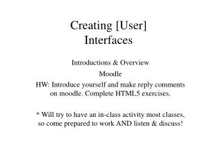 Creating [User]  Interfaces