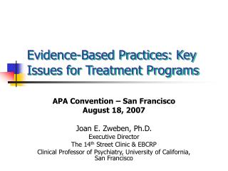 Evidence-Based Practices: Key Issues for Treatment Programs