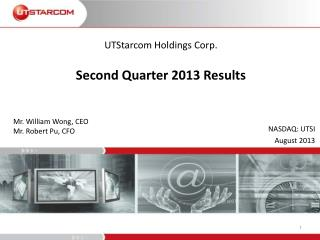 UTStarcom Holdings Corp. Second Quarter 2013 Results