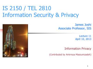 IS 2150 / TEL 2810 Information Security & Privacy