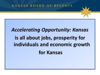 Accelerating Opportunity: Kansas is all about jobs, prosperity for individuals and economic growth