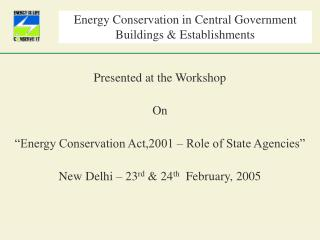 Energy Conservation in Central Government  Buildings & Establishments