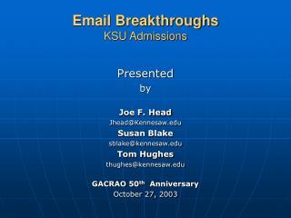 Email Breakthroughs KSU Admissions