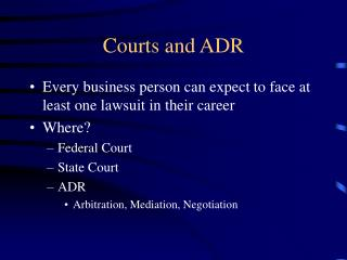 Courts and ADR