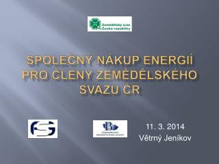 Společný nákup energií pro členy Zemědělského svazu ČR