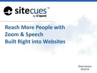Reach More People with Zoom & Speech  Built Right  into  Websites