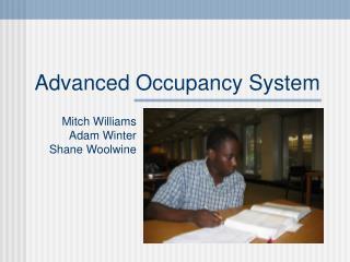 Advanced Occupancy System