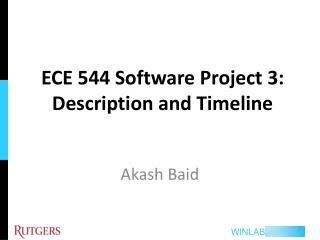 ECE 544 Software Project 3: Description and Timeline