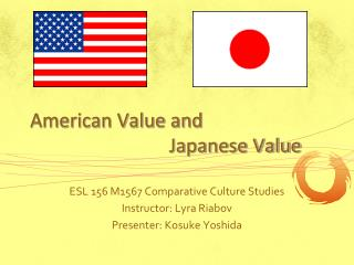 American Value and                               Japanese Value