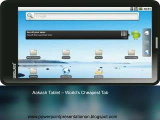 Aakash Tablet – World's Cheapest Tab