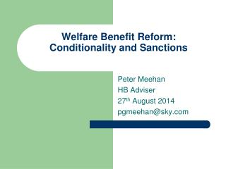 Welfare Benefit Reform: Conditionality and Sanctions