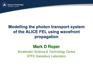 Modelling the photon transport system of the ALICE FEL using wavefront propagation