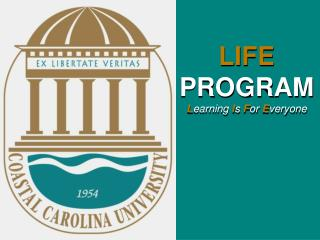 LIFE  PROGRAM L earning I s  F or E veryone