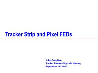 Tracker Strip and Pixel FEDs