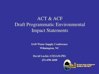 ACT & ACF  Draft Programmatic Environmental Impact Statements