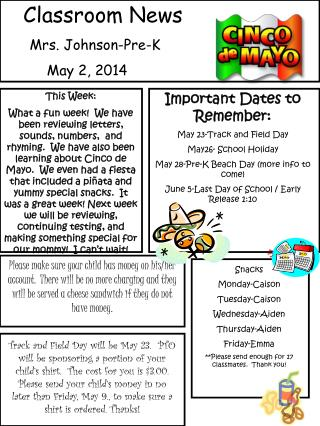 Classroom News       Mrs. Johnson-Pre-K 	May 2, 2014