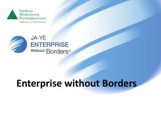 Enterprise without Borders