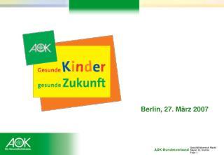 Berlin, 27. März 2007