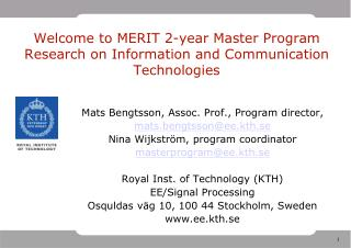 Welcome to MERIT 2-year Master Program Research on Information and Communication Technologies