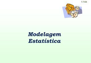 Modelagem Estatística